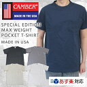 CAMBER キャンバー SPECIAL EDITION MAX WEIGHT POCKET T-SHIRT 別注品 半袖 マックスウェイト ポケット付 Tシャツ/CA…