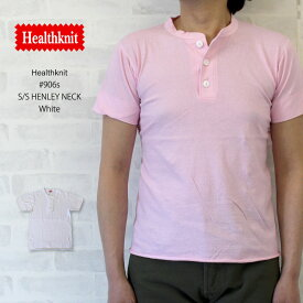 ヘルスニット Healthknit #906S S/S Henley Neck 半袖ヘンリーネックTシャツ 全30色【ホワイト】/ヘルスニット Healthknit #906S 半袖ヘンリーネックTシャツ ヘルスニット Healthknit #906S 半袖ヘンリーネックTシャツ