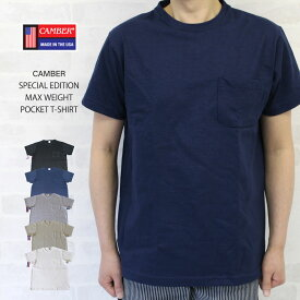 CAMBER キャンバー SPECIAL EDITION MAX WEIGHT POCKET T-SHIRT 別注品 半袖 マックスウェイト ポケット付 Tシャツ/CAMBER キャンバー 半袖 マックスウェイト ポケット付 Tシャツ CAMBER キャンバー 半袖 マックスウェイト ポケット付 Tシャツ マックスウェイトTシャツ