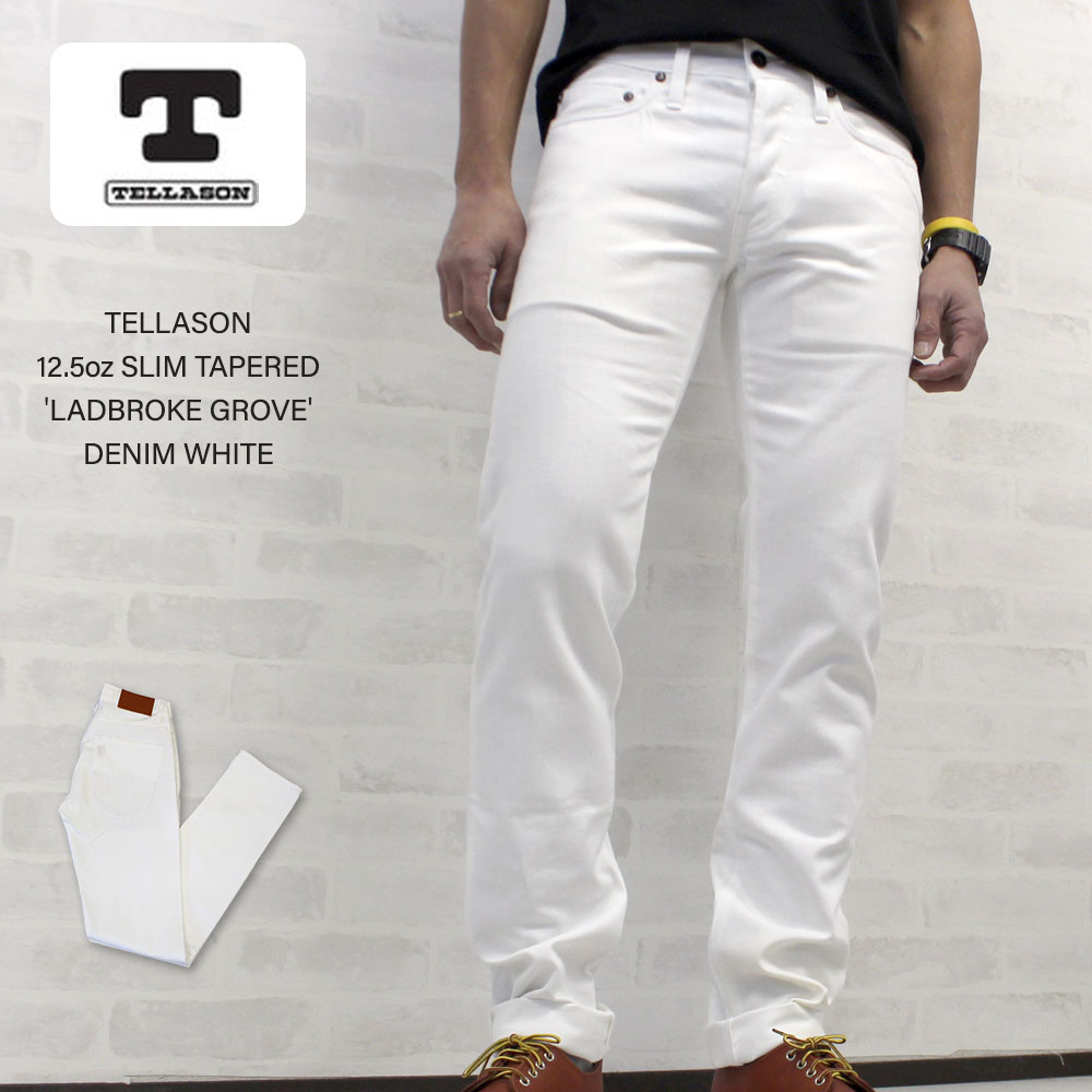 TELLASON テラソン 12.5oz SLIM TAPERED(スリムテーパード)'LADBROK GROVE'WHITE【あす楽対応】
