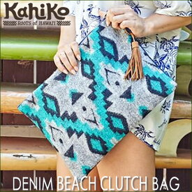 【Kahiko】デニムビーチクラッチバッグDENIM BEACH CLUTCH BAG【Hawaii】【ハワイ 雑貨】【ハワイアン】ハワイアン雑貨【BAG SALE 1.31】
