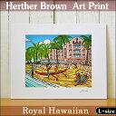 【ヘザーブラウン】【Heather Brown】2016 NEW ARTART PRINT L Royal Hawaiianへザー ブラウン・アートプリント【ヘ…