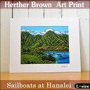 【ヘザーブラウン】【Heather Brown】2016 NEW ARTART PRINT L Sailboats at Hanaleiへザー ブラウン・アートプリン…