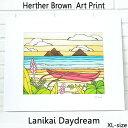 【ヘザーブラウン】【Heather Brown】ART PRINT XL LANIKAI DAYDREAMへザー ブラウン・アートプリントXL ラニカイデ…