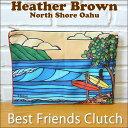 【ヘザーブラウン】【Heather Brown】オリジナル クラッチバッグ「Best Friends Clutch」【ヘザー・ブラウン】デザイン【Hawaii】【ハ…