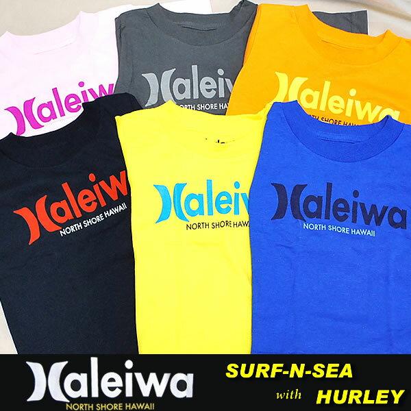 【SURF-N-SEA】【HURLEY】『ハーレー ・サーフアンドシー』NEW Kids コラボTEE 『HALEIWA』TTSSHALHawaii ハワイ雑貨 ハワイアン