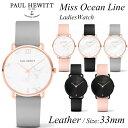【日本公式品】ポールヒューイット Paul Hewitt レディース腕時計 Miss Ocean Line (ミスオーシャンライン) レザー …