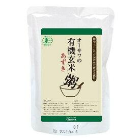 有機「今ずり」玄米あずき粥 200g 【オーサワ】