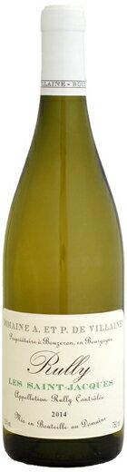 オベール・エ・パメラ・ド・ヴィレーヌ リュリー・ブラン・レ・サン・ジャック [2014]750ml (白ワイン)