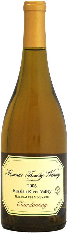 マックレイ バチガルピ・ヴィンヤード シャルドネ [2006]750ml (白ワイン)