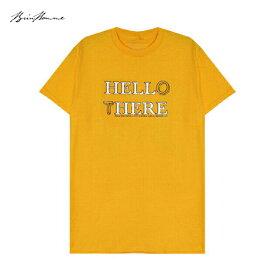 BRIU HOMME (ブリウ オム) HELL HERE HELLO THERE T-SHIRT (MUSTARD YELLOW) [Tシャツ カットソー トップス ブランド プリント ロゴ ストリート スポーツ スケート メンズ ユニセックス 半袖] [マスタード イエロー]