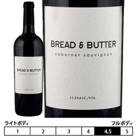 ブレッド & バター ワインズ[2018]カベルネ・ソーヴィニヨン 赤 750ml Cabernet Sauvignon[Bread & Butter Wines] アメリカ カリフォルニアワイン 赤ワイン