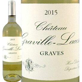 シャトー・グラヴィル・ラコスト ブラン[2015年]750ml ボルドー グラーヴ[Chateau Graville Lacoste Blanc] フランス ボルドー 白ワイン