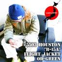 【国産】フライトジャケット『HOUSTON/ヒューストン』 5503 B-15A FLIGHT JACKET/B-15Aフライトジャケット-オリーブドラブ-「日本製」…