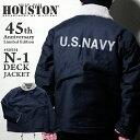 『HOUSTON/ヒューストン 』45周年記念モデル 50554 45th N-1 DECK JACKET / 45周年記念 N-1デッキジャケット -ネイビー- /アメカジ/45t…