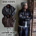 『HOUSTON/ヒューストン 』8172 G-1 LEATHER JACKET / G-1レザージャケット-全2色- /アメカジ/ミリタリー/本皮/軍/ア…