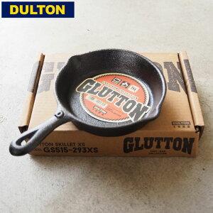 DULTON ダルトン グラットン スキレット GLUTTON SKILLET GS515-293XS 鋳物 アウトドア キャンプ ギア 用品 キャンプ女子 キャンジョ キャンパー フライパン おしゃれ 料理 調理器具 焚火 小さめ XSサイ