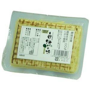 自然の味そのまんま 国産大豆100%使用の網焼豆腐[200g]