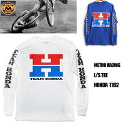 【METRORACING】メトロレーシングロングスリーブTシャツHONDAホンダモーターサイクルアメカジメンズ長袖L/STEEバイカー/T192