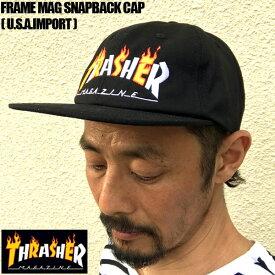 THRASHER スラッシャー FLAME MAG SNAPBACK 刺繍 CAP スナップバック キャップ ストリート SKATE スケボー メンズ レディース/ 3131364/summersale