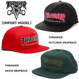 THRASHER スラッシャー USAモデル SNAPBACK CAP「DAVIS」「OUTLINED」スナップバックキャップ UNISEX メンズ レディース スケート ストリート SKATE 3131368/3131369/summersale