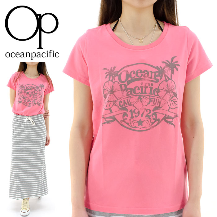 OP 半袖レディースTシャツ オーピー Tシャツ 丸首Tシャツ プリント 526552D 通販 販売 即納 人気 オーシャンパシフィック OCEAN PACIFIC トップス レディスTシャツ 半そでTシャツ クルーネックTシャツ