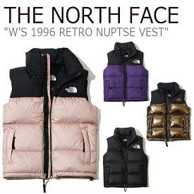 ノースフェイス ダウンベスト THE NORTH FACE レディース W'S 1996 RETRO NUPTSE VEST 1996 レトロ ヌプシ ベスト ヌプシダウン NV1DJ82A/B NV1DK80A/B ウェア 【中古】未使用品