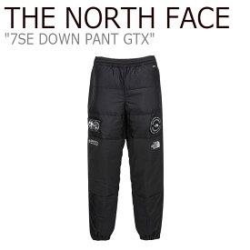 ノースフェイス ボトムス THE NORTH FACE メンズ 7SE DOWN PANT GTX 7SE ダウン パンツ ゴアテックス BLACK ブラック NP6DK70A ウェア 【中古】未使用品