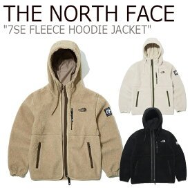 フリース ノースフェイス THE NORTH FACE メンズ レディース 7SE FLEECE HOODIE JACKET 7SE フリースフーディー ジャケット BEIGE ベージュ BLACK ブラック CAMEL キャメル NJ4FL62A/B NJ4FL02A ウェア 【中古】未使用品