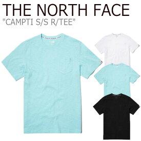 ノースフェイス Tシャツ THE NORTH FACE メンズ レディース CAMPTI S/S R/TEE キャンプティ ショートスリーブ ラウンドTEE 全3色 NT7UL17J/K/L ウェア 【中古】未使用品