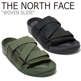 ノースフェイス サンダル THE NORTH FACE メンズ レディース WOVEN SLIDE ウーブン スライド BLACK ブラック KHAKI カーキ NS98L16J/K シューズ