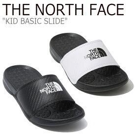 ノースフェイス サンダル THE NORTH FACE キッズ KID BASIC SLIDE ベーシック スライド ビーチサンダル WHITE ホワイト BLACK ブラック NS96K12C/D シューズ 【中古】未使用品