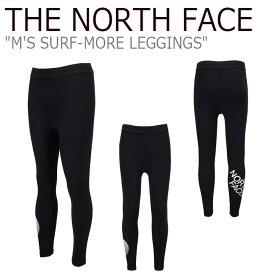 ノースフェイス レギンス THE NORTH FACE メンズ M'S SURF-MORE LEGGINGS サーフ モア レギンスパンツ BLACK ブラック NF6KL01J ウェア 【中古】未使用品