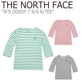 ノースフェイス Tシャツ THE NORTH FACE レディース W'S DOSSY 7 S/S R/TEE ドッシー ショートスリーブ ラウンドTEE BLACK ブラック RED レッド GREEN グリーン NT7TJ30A/B/C ウェア 【中古】未使用品