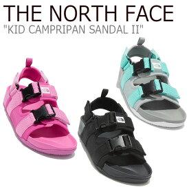 ノースフェイス サンダル THE NORTH FACE キッズ KID CAMPRIPAN SANDAL II キャンプリパンサンダル II BLACK ブラック PINK ピンク GRAY グレー NS96L19A/B/D シューズ 【中古】未使用品