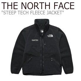 ノースフェイス フリース THE NORTH FACE メンズ レディース STEEP TECH FLEECE JACKET スティープ テック フリースジャケット BLACK ブラック NJ4FL72A ウェア 【中古】未使用品