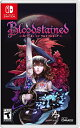 SWITCH Bloodstained:Ritual of the Night(ブラッドステインド:リチュアル・オブ・ザ・ナイト 北米版)〈505 Games〉6/…