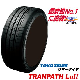 225/55R18 98V トランパス Lu2 TRANPATH トーヨー タイヤ TOYO TIRES 225/55 18インチ ミニバン 専用 ラジアル サマー タイヤ