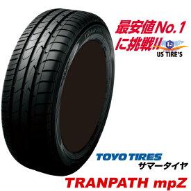 185/60R15 84H トランパス mpZ TRANPATH トーヨー タイヤ TOYO TIRES 185/60 15インチ 国産 ミニバン 低燃費 ラジアル サマー タイヤ