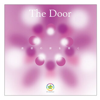 ... which founds a door of the harmony bell The Door - intuition