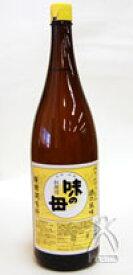 【サマーセール】味の一 味の母(みりん) 1.8L