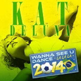 【中古】WANNA SEE U DANCE(LA LA LA)2014 / キャット・デルーナ c4415【レンタル落ちCD】