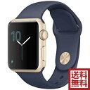 アップルウォッチ 本体 Apple Watch Series 2 38mm ゴールドアルミニウムケースとミッドナイトブルースポーツバンド シリーズ2 MQ1G2J/A