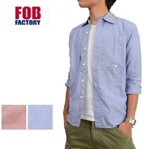 FOB FACTORY F.O.B FACTORY エフオービーファクトリー F3300 シャツ 長袖 カラーシャンブレーワークシャツ アメカジ カジュアル メンズ 男性