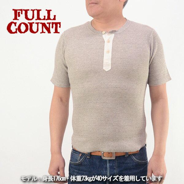 FULLCOUNT フルカウント 5953 ハニカムサーマル ヘンリーネック Tシャツ 半袖 日本製 メンズ 男性