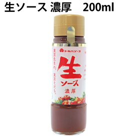 トキハ生ソース 濃厚 200ml 6本