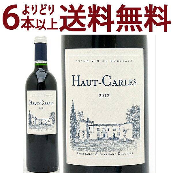 よりどり6本で送料無料2012 オー カルル 750mlフロンサック 赤ワイン コク辛口 ワイン AB ^ANHR0112^