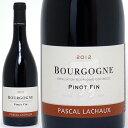 [2012] ブルゴーニュ ピノ ファン 750ml (パスカル ラショー)赤ワイン【コク辛口】【ワイン】^B0ARBR12^