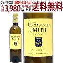 [2017] レ オー ド スミス ブラン 750ml(ペサック レオニャン ボルドー フランス)白ワイン コク辛口 ワイン ^AISH3317^