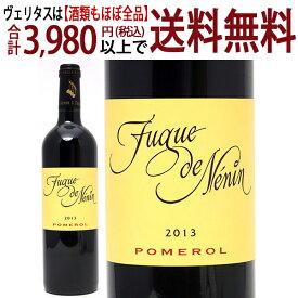 よりどり6本で送料無料[2013] フューグ ド ネナン 750mlポムロル ボルドー フランス赤ワイン コク辛口 ワイン ^AMNN2113^